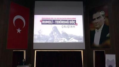 'Rumeli-Tekirdağ Göç' Çalıştayı düzenlendi - TEKİRDAĞ
