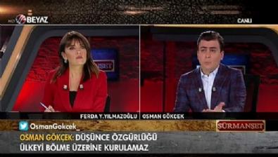 Osman Gökçek: 'Düşünce özgürlüğü ülkeyi bölme üzerine kurulamaz'