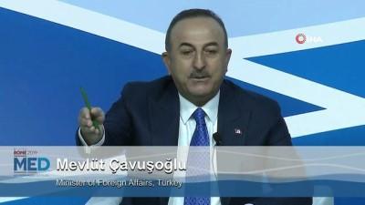 """- Bakan Çavuşoğlu: """"Suriye'de siyasi uzlaşma olmadan Suriye'den ayrılırsak, bölgeyi terör örgütüne bırakmış oluruz"""" - Dışişleri Bakanı Mevlüt Çavuşoğlu, 5. Akdeniz Diyaloğu Forumu'nda konuştu"""