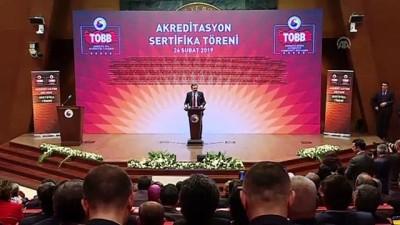 TOBB Akreditasyon Sertifika Töreni - Hisarcıklıoğlu - ANKARA