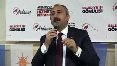 Bakan Gül: 'Siyaseti millete hizmet aracı olarak görüyoruz' - ARTVİN