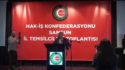 Hak-İş Başkanı Arslan: 'Ne yürüyecek yolumuz ne de verecek oyumuz var' - SAMSUN