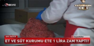 beyaz tv ana haber - Et ve Süt Kurumu ete 1 lira zam yaptı!