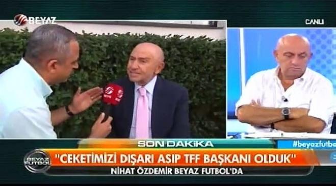 beyaz tv - Nihat Özdemir 19.05 ile ilgili Beyaz Futbol'a konuştu