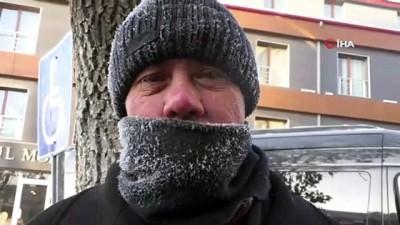 Termometreler eksi 25'i gösterdi, vatandaşların saçları ve kirpikleri dondu