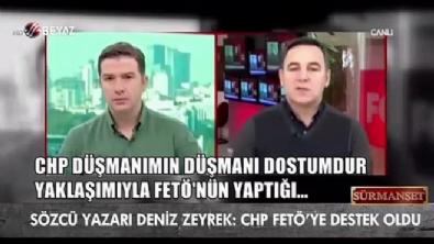 Sözcü yazarı Zeyrek: 'CHP FETÖ'ye destek oldu'