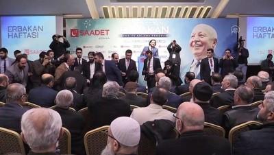 hukumet - Saadet Partisi Genel Başkanı Karamollaoğlu: 'Biz adaleti tesis etmek mecburiyetindeyiz' - KONYA