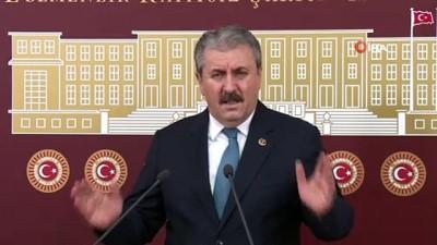 """BBP Genel Başkanı Destici: """"Bugün Suriye'yi terk edersek, yarın Afrin'i terk etmek zorunda kalırız'"""