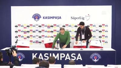 Kasımpaşa - Göztepe maçının ardından - Fuat Çapa - İSTANBUL