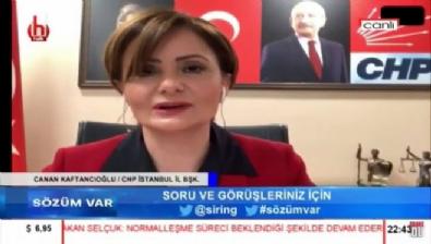 Canan Kaftancıoğlu'ndan skandal sözler!