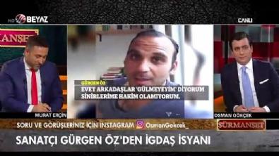 Sanatçı Gürgen Öz'den İGDAŞ isyanı!