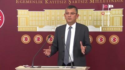 """CHP Grup Başkan Vekili Özel: 'Meclis'in açık olması bu ülkenin kader birlikteliği anlamına gelir"""""""