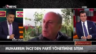 osman gokcek - Muharrem İnce'den yönetime sitem!