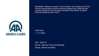 emniyet amiri - Balıkesir merkezli 13 ilde FETÖ soruşturmasında 74 eski polis için yakalama kararı - BALIKESİR
