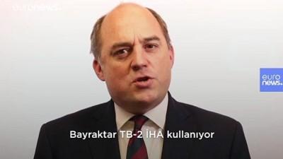 İngiltere Savunma Bakanı: Türkiye'nin İHA'ları Suriye'de ve Libya'da 'oyun değiştirici' nitelikte