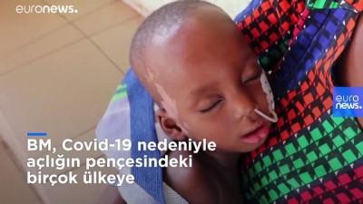euronews - BM: Koronavirüs bağlantılı açlık her ay 10 bin çocuğun ölümüne neden oluyor