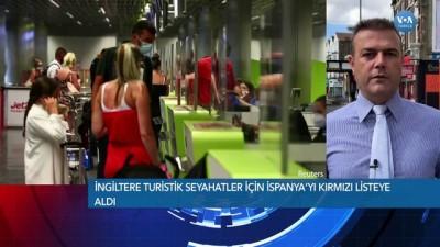 ispanya - İngiltere Turizmde Türkiye'yi de Kırmızı Listeye Alır mı?