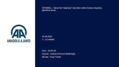 Taksim'de korsan otoparkçı gözaltına alındı - İSTANBUL
