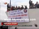 protesto - Vapurda Eylem Videosu