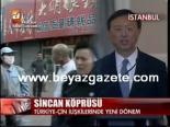 sincan uygur ozerk bolgesi - Türkiye-Çin İlişkilerinde Yeni Dönem