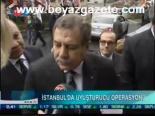 narkotik - İstanbul'da Uyuşturucu Operasyonu Videosu