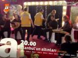 İstanbul'un Altınları 9. Bölüm Özeti Ve Fragmanı