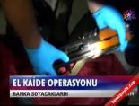 el kaide - El Kaide operasyonu