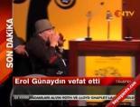 altin portakal film festivali - Erol Günaydın Öldü (Bülent Kayabaş Neler Söyledi)