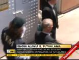 engin alan - Engin Alan'a 2. tutuklama