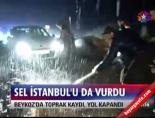 Sel İstanbul'u da vurdu online video izle