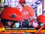 hong kong - Hong Kong'da deniz kazası