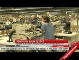 kadin isgucu - Türkiye'de kadın iş gücü