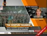 disiplin tasarisi - TSK disiplin tasarısı