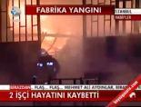 fabrika - 2 İşçi Hayatını Kaybetti Videosu
