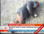 Hocalı için Taksim'deydiler online video izle