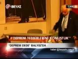 'Deprem Dede' Balyoz'da