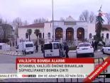 istanbul valiligi - Valilik'te bomba alarmı