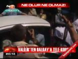 mustafa balbay - Valilik'ten Balbay'a tele-koruma