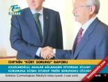 kurt raporu - CHP'nin kürt sorunu raporu