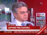 bulent kusoglu - CHP'nin PKK raporu