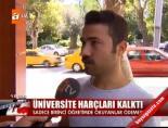universite harclari - Üniversite Harçları Kalktı