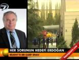 bilkent universitesi - Her sorunun hedefi Erdoğan