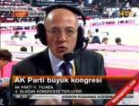 ataturk kultur merkezi - Ak Parti Kongresi Heyecanı