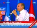 Başbakan Erdoğan'ın Konuşması -3 (AK Parti Kongresi)