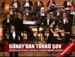 ertugrul gunay - Günay'dan türkü şov