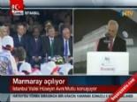 Vali Avni Mutlu'nun Marmaray Açılış Töreni Konuşması