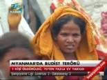 myanmar - Myanmar'da Budist Terörü! 5 Müslüman Öldü!