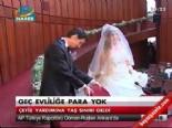 fatma sahin - Evleneceklere Faizsiz Krediye Yaş Sınırı (10.000 TL Kredi Yardımı)