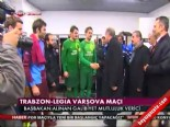 egemen bagis - Trabzonspor Legia Varşova Maç Sonu Başbakan'dan Tebrik Ziyareti