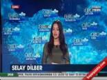 İzmir Hava Durumu 12.12.2013 (Selay Dilber Hava Raporu)